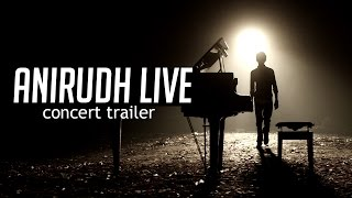Anirudh Live in Concert 2015 | Official Trailer