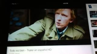 Todo Irá Bien. Trailer En Español HD 1080P
