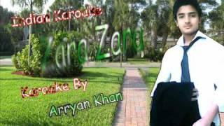 Zara Zara behekta hai karoake By arryan Khan