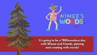Wimee's Words - TREES