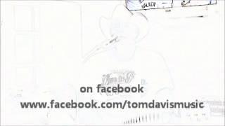 Tom Davis - I Can