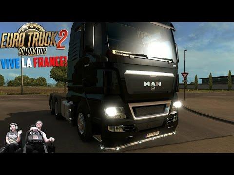 Да здравствует Франция! Да здравствует стрим! Euro Truck Simulator 2