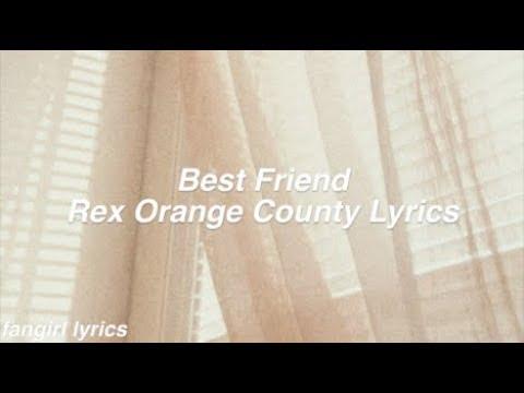 Best Friend || Rex Orange County Lyrics