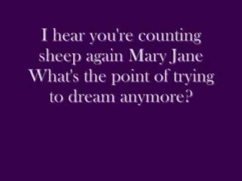 Alanis Morissette Mary Jane lyrics.