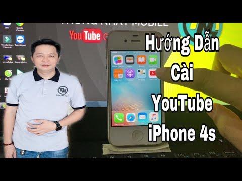Hướng Dẫn Cách Cài Ứng Dụng Youtube Cho Iphone 4S Năm 2020