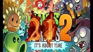 Plants Vs Zombies 2 прохождение эпизод 21 HD