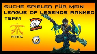 Suche nette Spieler für League of Legends Ranked-Team | Bis zu 9 Spieler
