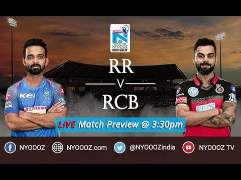 IPL 2018 Bangalore vs Rajasthan Live Match Show | RCB vs RR Live Match Preview