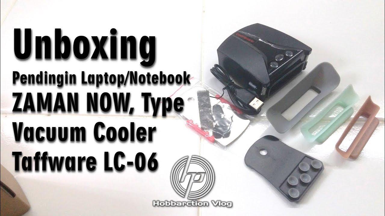 Unboxing Pendingin Laptop Vacuum Cooler Zaman Now Taffware Lc 06 Kipas Cooling Pad Universal