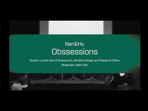 Neri&Hu: Obssessions