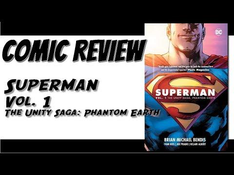 DC Comics Review: Superman Vol. 1 The Unity Saga: Phantom Earth