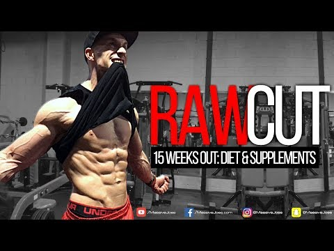 RAW CUT | Episode 2: 15 Weeks Out | Diet & Supplements | MassiveJoes.com