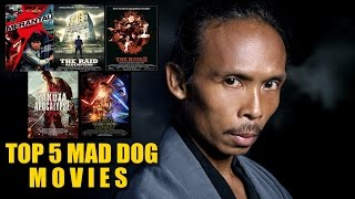 Video Top 5 MAD DOG (Yayan Ruhian) Movies | Red Scene [Watch Out! You Must See It] download MP3, 3GP, MP4, WEBM, AVI, FLV September 2018