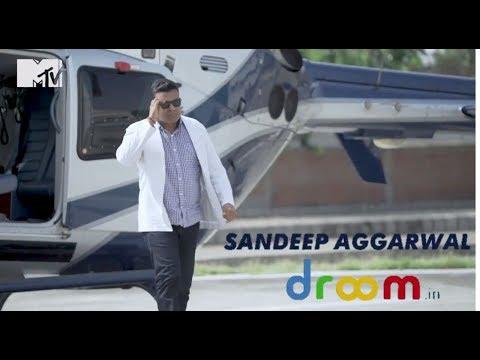 Sandeep Aggarwal Profiling Promo Droom MTV Dropout
