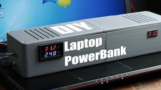 DIY Laptop PowerBank (battery pack to charge your laptop on the go)