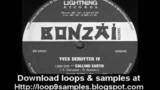 Yves Deruyter  IV - Calling Earth - Bonzai Records