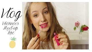 🍍 Vlog, on se maquille ensemble | Meet-up, Bac, Vacances ..