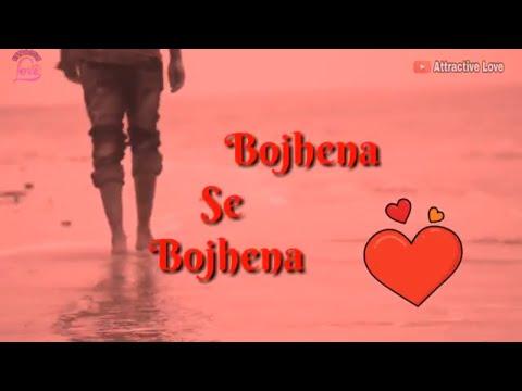 Bojhena Se Bojhena female version.. Bengali sad song  WhatsApp status.. attractive love