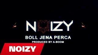 Noizy - Boll Jena Perça (Prod. by A-Boom)