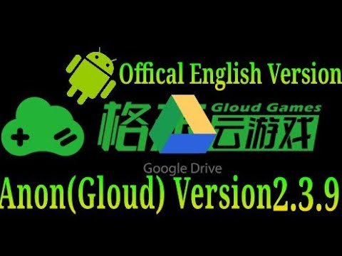 Anon(Gloud) Online Games Latest Offical 2.3.9 FULL ENGLISH VERSION DOWNLOAD
