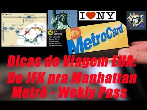 Do aeroporto JFK para Manhattan de metrô (7-day unlimited metrocard)