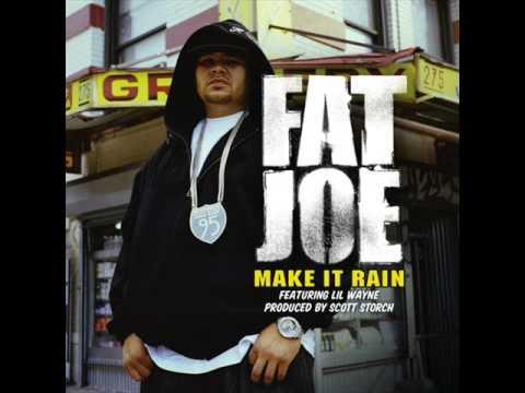 Fat Joe ft  Lil Wayne - Make It Rain