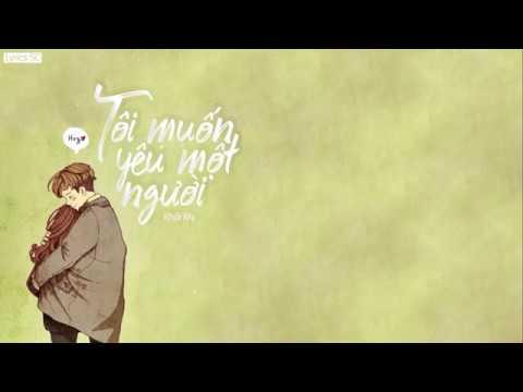 Tôi Muốn Yêu Một Người – Khởi My | MV Lyrics HD
