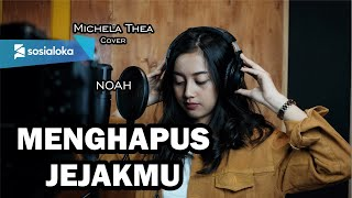 Download lagu MENGHAPUS JEJAKMU ( NOAH ) - MICHELA THEA COVER
