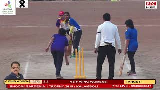 F WING WOMENS VS C WING WOMENS AT BHOOMI GARDENIA 1 TROPHY 2019 / KALAMBOLI