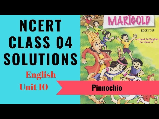 NCERT Solutions Class 4 English Unit 10 (Chapter) Pinocchio