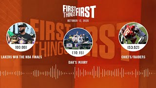 Lakers win the NBA Finals, Dak's injury, Chiefs (10.12.20) | FIRST THINGS FIRST Audio Podcast