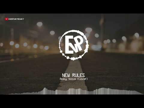 New Rules (Koplo) - Romy Wave (Cover) | [EvP Music]