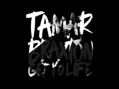 """Tamar Braxton - Get Yo Life (Unreleased Track from """"Love And War"""")"""