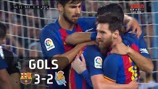 Gols - Barcelona 3 x 2 Real Sociedad - La Liga 16-17