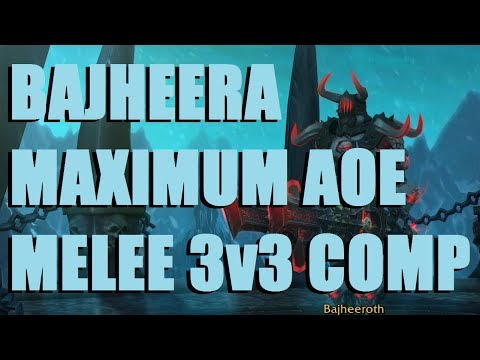 Bajheera - MAXIMUM AOE MELEE 3v3 COMP: Frost DK/Ret Paladin - WoW Legion 7.3 DK PvP