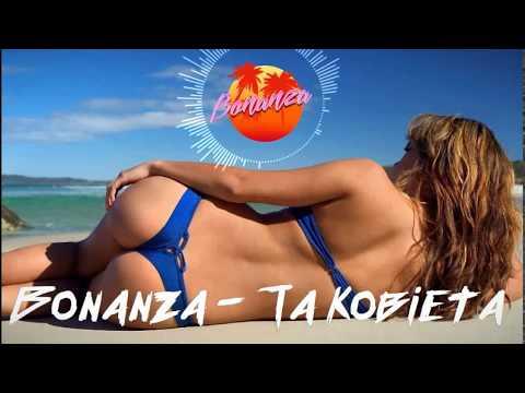 Bonanza - Ta Kobieta (NOWOŚĆ DISCO POLO LATO 2017) █▬█ █ ▀█▀