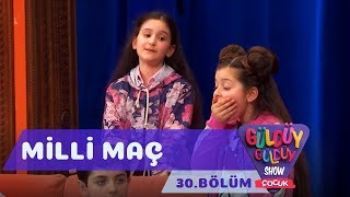 Güldüy Güldüy Show Çocuk 30. Bölüm | Milli Maç