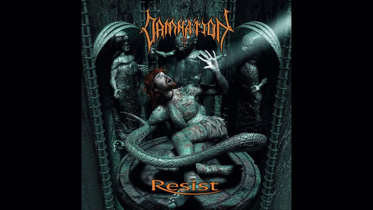 Damnation - Resist (full album) - YouTube