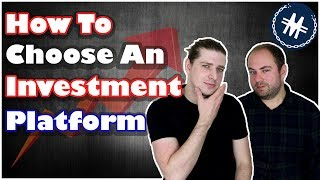 How To Choose an Investment Platform UK