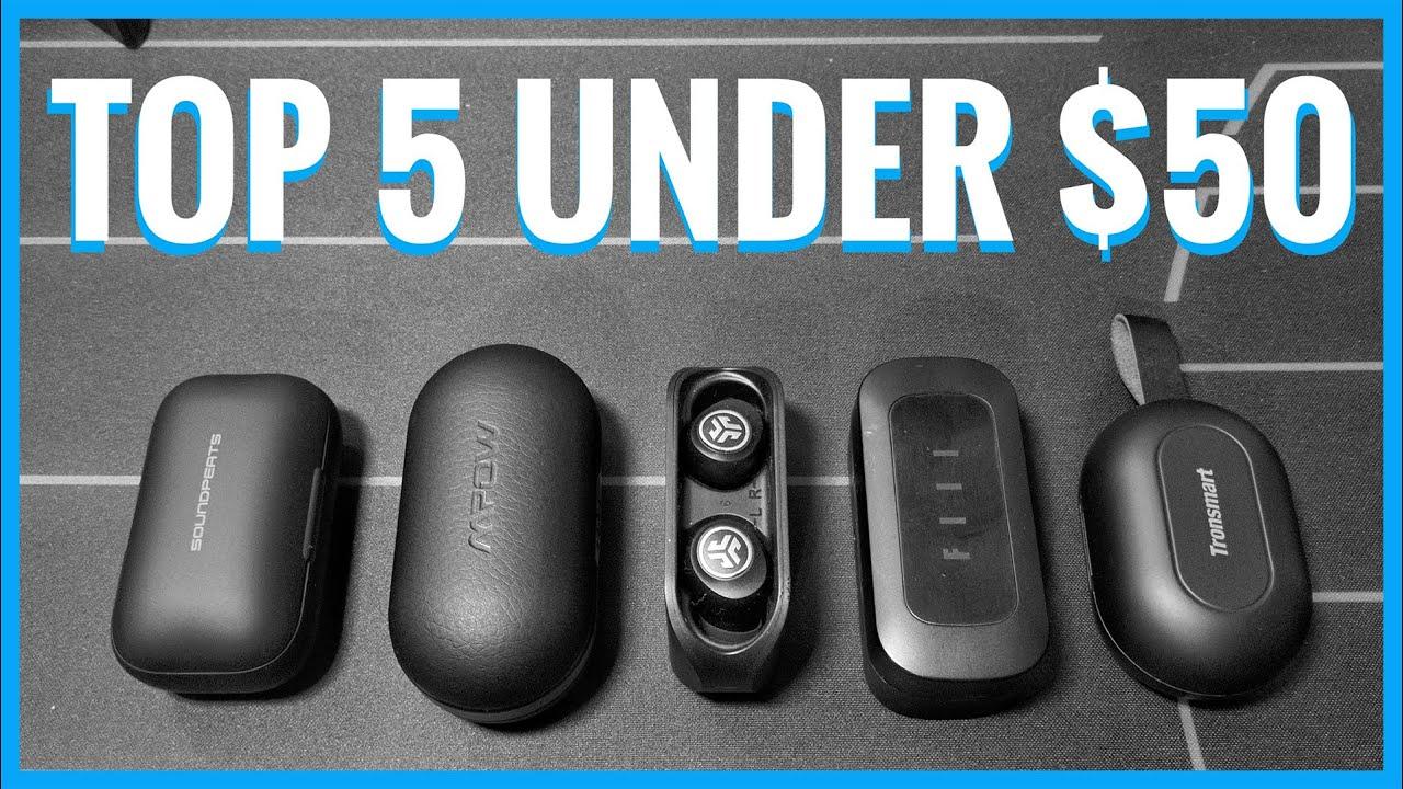 Top 5 True Wireless Earbuds Under 50 El Jefe S Choice 2020 Youtube