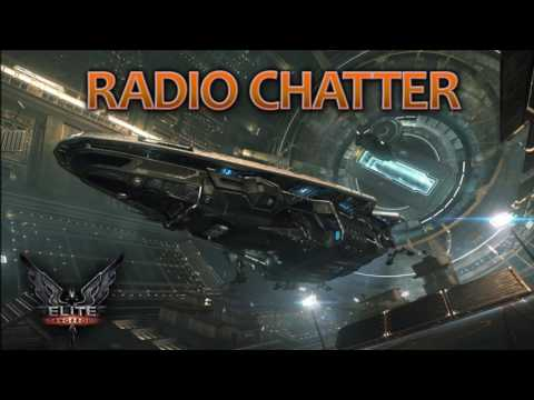 Elite Dangerous Background Radio Chatter and Ambient Space Static