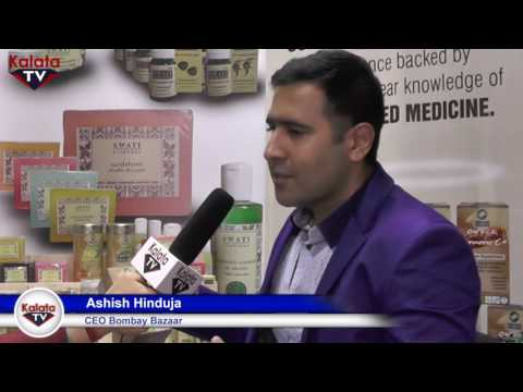 BOMBAY BAZAAR  Mr. Ashish Hinduja - SWATI and Organic Wellness