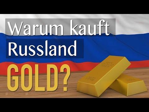 Warum kauft Russland GOLD?