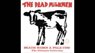 Watch Dead Milkmen The Girl With The Strong Arm video