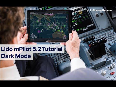 Lido mPilot 5.2 Tutorial - Dark Mode / Lufthansa Systems