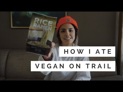 HOW I ATE VEGAN ON TRAIL | PCT Vegan Resupply