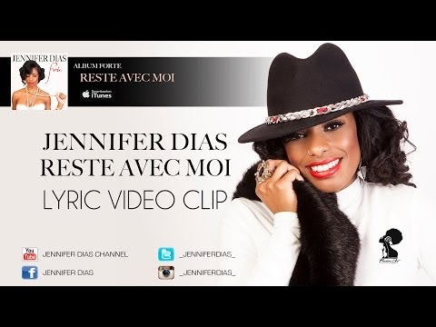 Jennifer Dias - Reste Avec Moi - Album #Forte VIDEO CLIP KARAOKE 2013