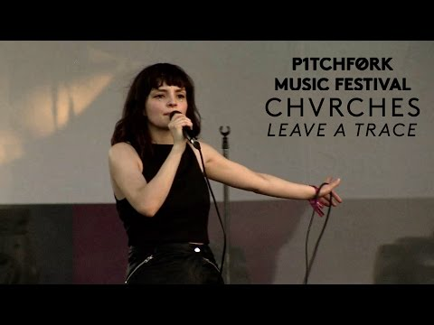 "Chvrches perform ""Leave a Trace"" - Pitchfork Music Festival 2015"