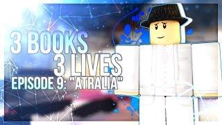 Roblox Series   3 Books 3 Lives   Episode 9   Atralia