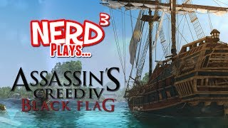Repeat youtube video Nerd³ Plays... Assassin's Creed IV: Black Flag
